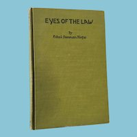 First Edition 1920 'Eyes of the Law' autographed by author Ethel Penman Hope