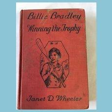 1932  'Billie Bradley: Winning the Trophy' Hardcover Book by Janet D. Wheeler