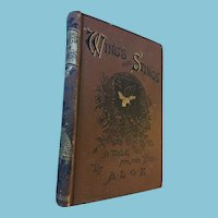 1881 'Wings and Stings: A Tale for the Young' Hard Cover Book