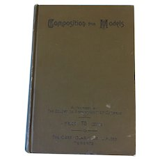 1894 'The Composition of Models' Hardcover School Book