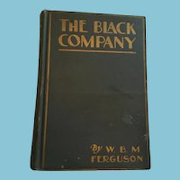 1924 'The Black Company: A Mystery Story' Book by W.B.M. Ferguson