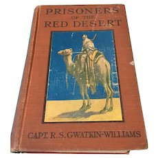 1922 Prisoners of the Red Desert Hardcovered Book
