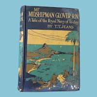 1908 'Mr. Midshipman Glover: the Royal Navy of Today' Hardcover Book