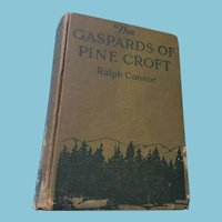 """First Edition 1923 """"The Gaspards of Pine Croft"""" Hardcover Book"""