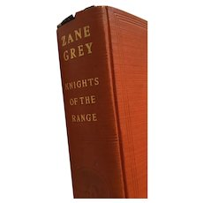 1936 'First Edition' hardcover book ‎'Knights of the Range' by Zane Grey