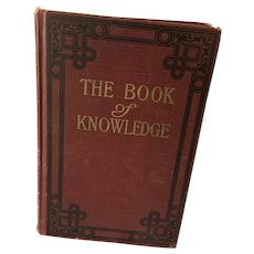 Circa 1920 'The Book of Knowledge - The Children's Encyclopedia' vol XIX
