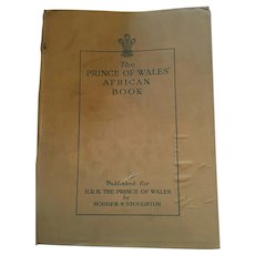 'The Prince of Wales' African Book: A Pictoral Record