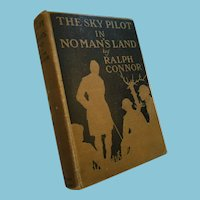1919 'The Sky Pilot in No Man's Land' Hardcover Book by Ralph Connor
