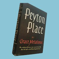 1956 'Peyton Place' by Grace Metalious Hard Cover Book with Dust Jacket