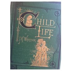 1873 'Child Life: A Collection of Poems' edited by John Greenleaf Whittier