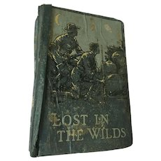 1886 'Lost in the Wilds', (La Belle Sauvage) Hard Cover Book