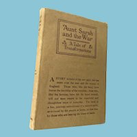 1916 'Aunt Sarah and the War' Hard Cover Book