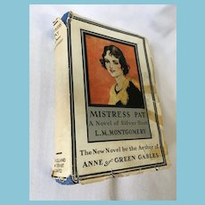 1935 First Edition 'Mistress Pat - A Novel of Silver Bush' by Lucy Maude Montgomery