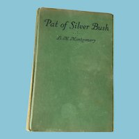 1933 First Edition 'Pat of Silver Bush' by Lucy Maud Montgomery