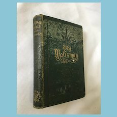1874 'The Talisman - A Tale of Crusaders and the Chronicles of Canongate' by Sir Walter Scott