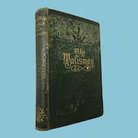 1874 'The Talisman' Hard Cover Book by Sir Walter Scott