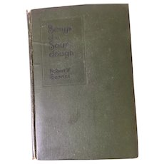 1918 'Songs of a Sour Dough' by Robert Service