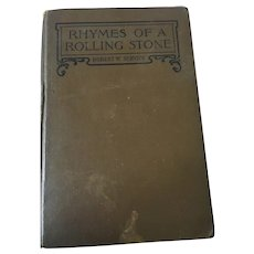 1918 'Rhymes of a Rolling Stone' by Robert W. Service