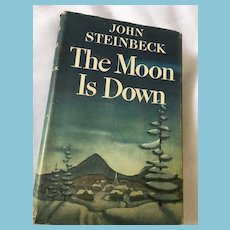1942 First Edition 'The Moon is Down' by John Steinbeck