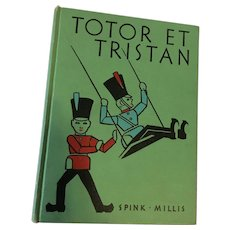 1938 'Totor et Tristan - Deux Soldats de Bois' Hard Cover French Story and Exercise Book
