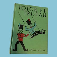 1938 'Totor et Tristan' Hard Cover French Story Book