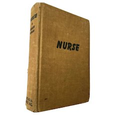 1940 'Nurse' Hardcover Book by Louise Logan