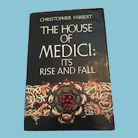 1975 First American Edition 'The House of Medici: Its Rise and Fall' Hardcover Book