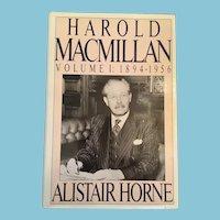 1989 First American Edition 'Harold MacMillan, Volume 1 1894 - 1956' Hardcover Illustrated Book