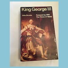 1972 'King George III' Hardcover Book with Forward by H.R.H. Prince of Wales