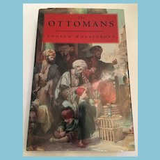 First Edition 1993 'The Ottomans' Hardcover Book with Dust Jacket