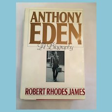 First U.S. Edition 1987 'Anthony Eden - A Biography' Hardcover Book