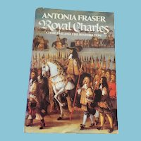 1979 First American Edition 'Royal Charles - Charles II and the Restoration' with Dust Jacket