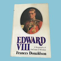 1975 'Edward VIII - A Biography of the Duke of Windsor' Hardcover Book with Dust Jacket