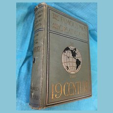 1899 First Canadian Edition 'The Famous Men and Great Events of the 19th Century'