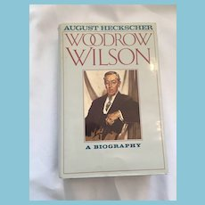 1991 First Edition 'Woodrow Wilson - A Biography' hardcover book