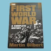 """1994 First Edition 'The First World War: A Complete History"""" by Martin Gilbert"""