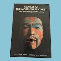 1999 First Edition 'Peoples of the Northwest Coast: Their Archaeology and Prehistory