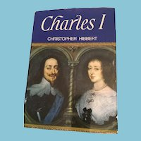 1968 US First Edition 'Charles I' hardcover book  by Christopher Hibbert