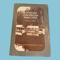 1976  First Edition 'Raincoast Chronicles First Five' Collector's Edition