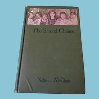 1912  'The Second Chance' by Suffraggette Nellie McClung Hardcover Book