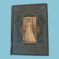 1901 First Edition 'Speakers' New Library - Readings, Recitations and Programmes for All Occasions'