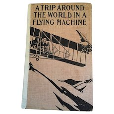 1910 'A Trip Around the World in a Flying Machine' by Jules Verne