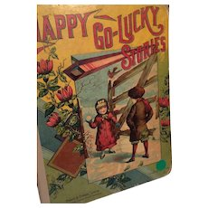 1897 'Happy Go-Lucky Stories' Illustrated Hardcover Book for Children