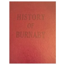 1947 First Edition 'History of Burnaby and Vicinity'
