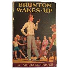 1934 'Brunton Wakes Up' Hardcover Boys Book