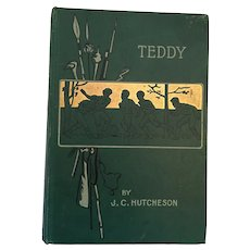 1887 Teddy: The Story of a 'Little Pickle' Hard Cover Book