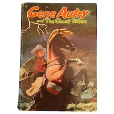 1955 'Gene Autry and The Ghost Riders' Hard Cover Whitman's Fiction for Young People