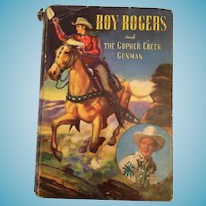 1945 Whitman 'Roy Rogers and the Gopher Creek Gunman' Hardcover Book with Dust Jacket