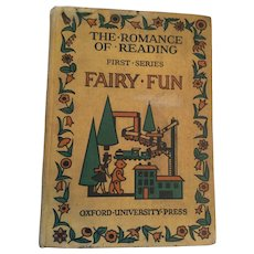 1936  'Introductory: Fairy Fun' The Romance of Reading Hard Covered Children's Book