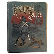 1895 'Robinson Crusoe' Format 1 Hard Cover Classic by Daniel Dafoe